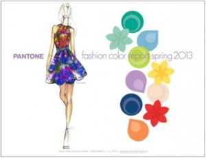 Pantone, LLC Released its Color Report for Spring 2013 late last year. Beautiful bright colors will be in bloom in both fashion and home decor. Image Credit: Pantone, LLC