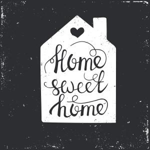 Home Sweet Home shutterstock_302367035